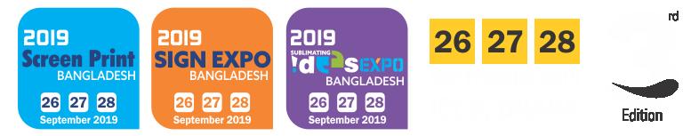 Bangladesh Expo 2019 , Screen Printing, Texile Printing, Sublimation Printing, Digital Printing, Signage & Signage Systems